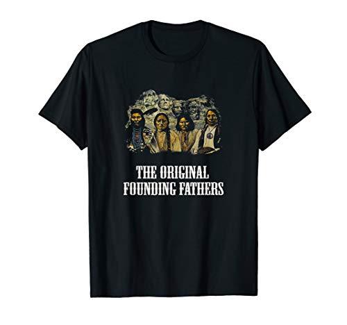 original founding father - Cherokee native American t shirt