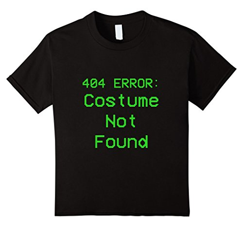 Kids 404 Error Costume Not Found Green No Costume Tshirt 6 (Super Why Costume For Baby)