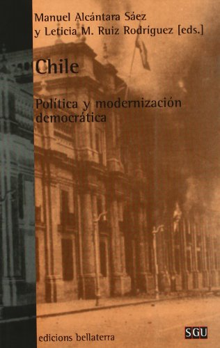 Chile: Politica y modernizacion democratica/ Politics and Democratic Modernization (Serie General Universitaria / General University) (Spanish Edition)