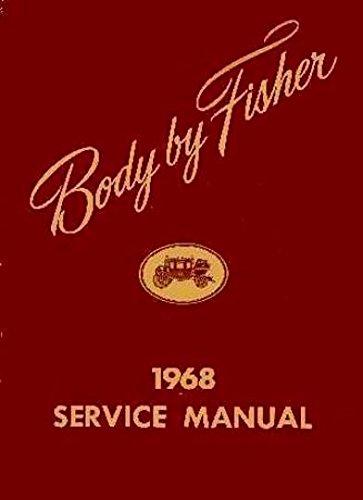 1968 CADILLAC GM FISHER BODY GM REPAIR SHOP & SERVICE MANUAL - INCLUDES: Calais, De Ville, Fleetwood & - Rear Body Eldorado