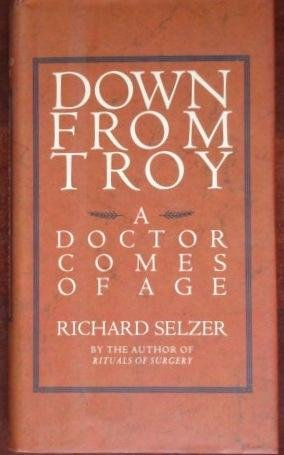 Download Down from Troy: A Doctor Comes of Age PDF