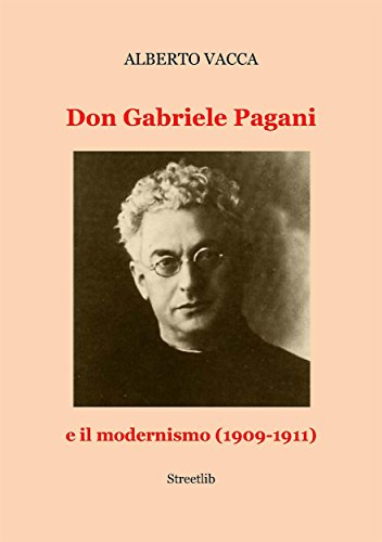 Don Gabriele Pagani e il modernismo (1909-1911) (Italian Edition)