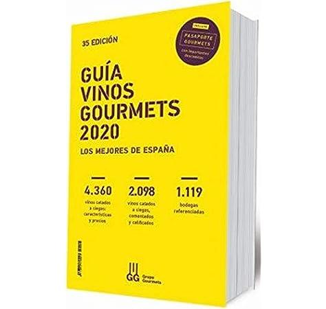 GUÍA VINOS GOURMETS 2020: Los Mejores de España: Amazon.es ...