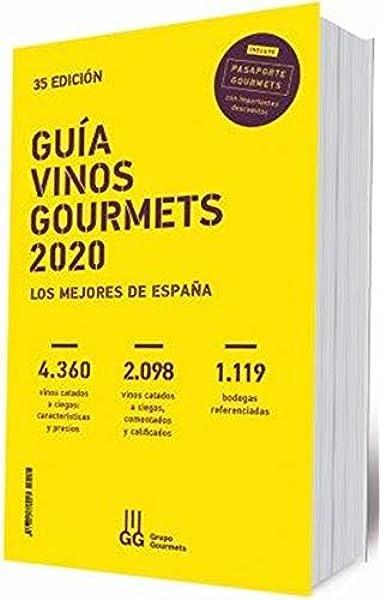 GUÍA VINOS GOURMETS 2020: Los Mejores de España: Amazon.es: COLECTIVO CLUB DE GOURMETS: Libros