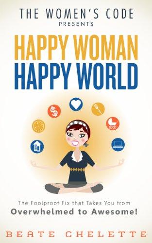 The Women's Code presents: Happy Woman Happy World