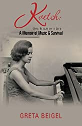 Kvetch: One Bitch of a Life: A Memoir of Music & Survival