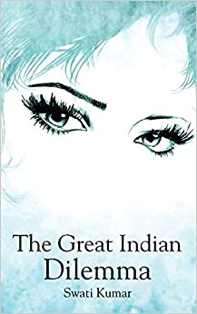 The Great Indian Dilemma por Swati Kumar epub