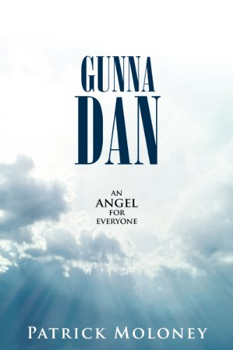 Book: Gunna Dan - an angel for everyone by Patrick Moloney