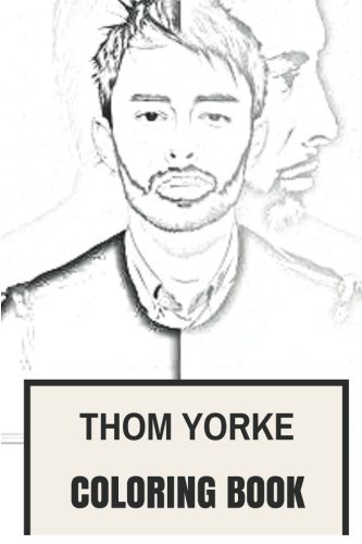 thom-yorke-coloring-book-legendary-radiohead-frontman-and-brits-songwrriter-inspired-adult-coloring-