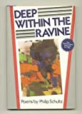Deep Within the Ravine, Philip Schultz, 0670266094
