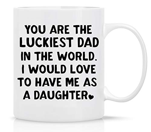 (Fathers Day Gifts, YOU ARE THE LUCKIEST DAD Funny Mug from Daughter, Wife and Son - Mug in Decorative Blue Ribbon Gift Box,11 Oz - Gifts for Dads, Men, Friends, First Fathers Day Gifts)