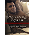 Resisting Ryann (Bad Boy Reformed 2)