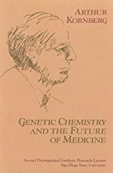 Genetic Chemistry and The Future of Medicine (Distinguished Graduate Research Lecture / San Diego State Un)