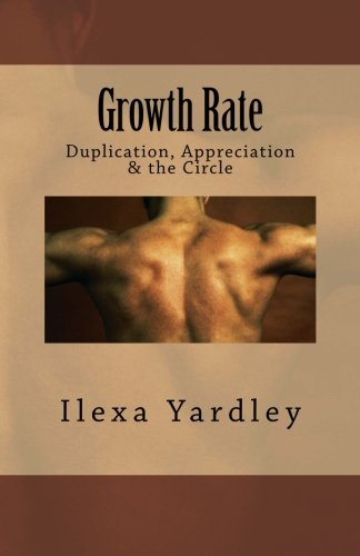 Growth Rate: Duplication, Appreciation & the Circle pdf