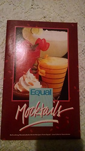 - Mocktails: Refreshing Non-alcoholic Recipes From Equal, Low Calorie Sweetener