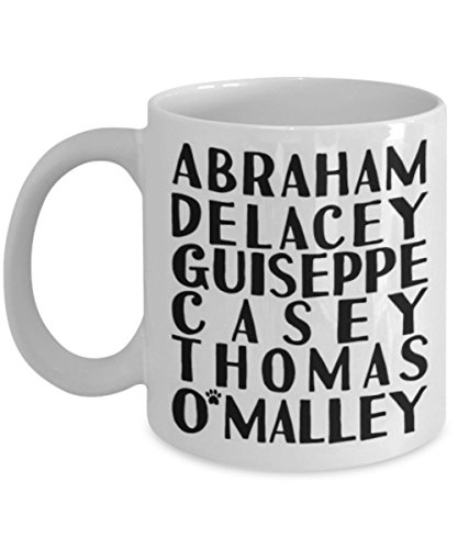 Thomas O'Malley - The Aristocats - Coffee Mug, Tea Cup, Funny, Quote, Gift Idea for Him or Her, Women and Mother, Father's Day, Sister, Brother, ()