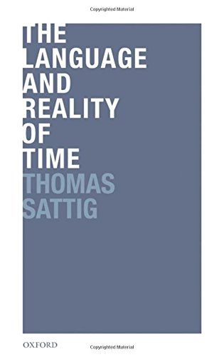 The Language and Reality of Time by Clarendon Press