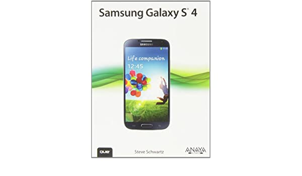 Amazon.com: Samsung Galaxy S4 / My Samsung Galaxy S4 (Spanish Edition) (9788441535176): Steve Schwartz, Javier Díaz Domés: Books