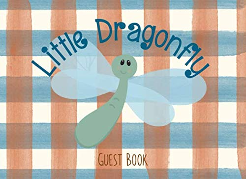 Little Dragonfly: Guest Book | For nature, woodland and outdoor themed birthday parties and baby showers | 250 guests and their messages