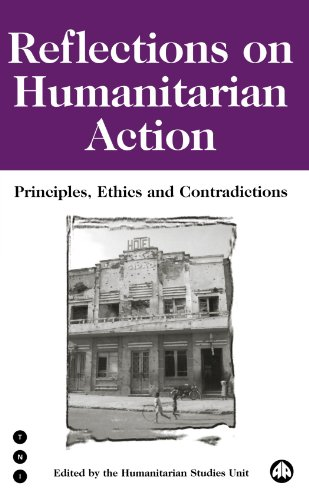 Reflections on Humanitarian Action: Principles, Ethics and Contradictions (Transnational Institute)