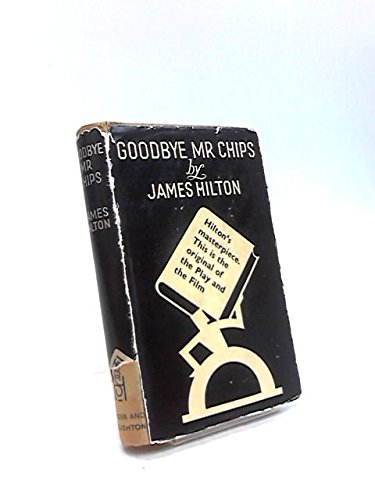 James Hilton's Three Famous Novels: Lost Horizon, Good-bye Mr Chips, Random Harvest