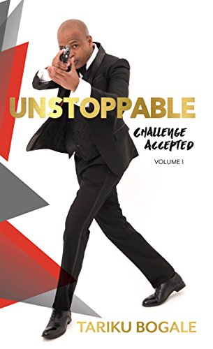 Unstoppable: Challenge Accepted by [Bogale, Tariku]