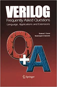 Book Verilog: Frequently Asked Questions: 'Language, Applications And Extensions'