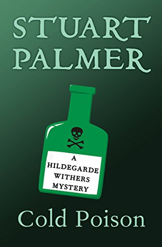 Cold Poison (The Hildegarde Withers Mysteries) cover
