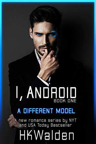 I, Android: A Different Model