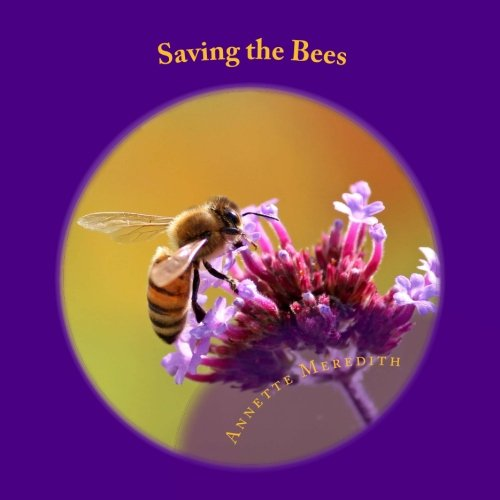 Saving the Bees (Nature on Our Doorstep - Saving Bees The
