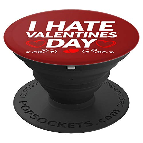 Funny Grumpy I Hate Valentines Day Hater Pop Socket Grip - PopSockets Grip and Stand for Phones and Tablets