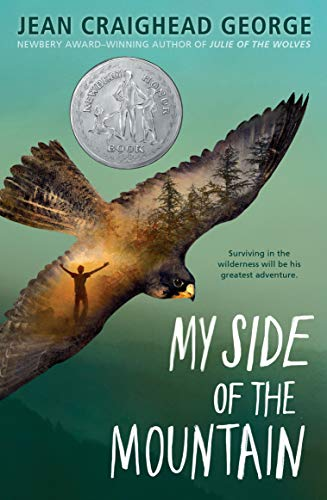 My Side of the Mountain (My Side Of The Mountain First Edition)