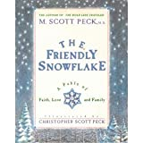 The Friendly Snowflake, M. Scott Peck, 1878685287