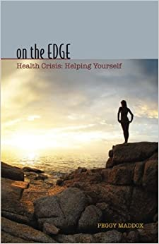 On The Edge: : Health Crisis: Helping Yourself
