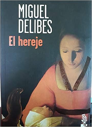El Hereje Amazon Es Delibes Miguel Libros
