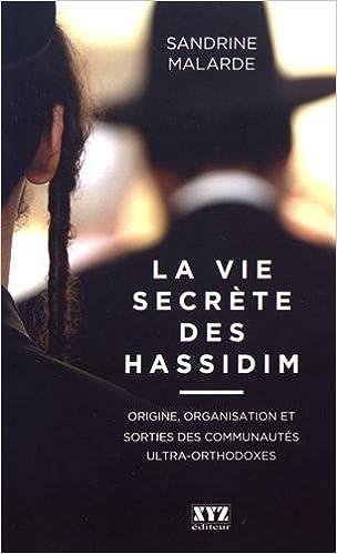La vie secrète des hassidim - Malarde Sandrine sur Bookys