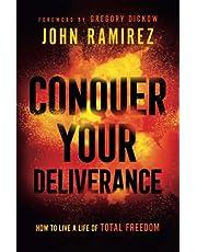 CONQUER YOUR DELIVERANCE