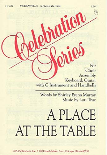 A Place at the Table-Sheet Music (A Place At The Table Lori True)