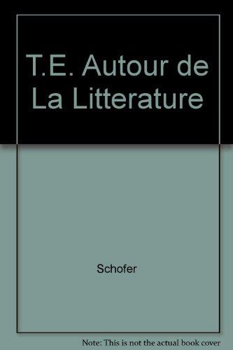 T.E. Autour de La Litterature