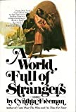 World Full of Strangers, Cynthia Freeman, 0877951020