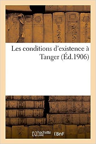 Les conditions d'existence à Tanger (Éd.1906) epub pdf