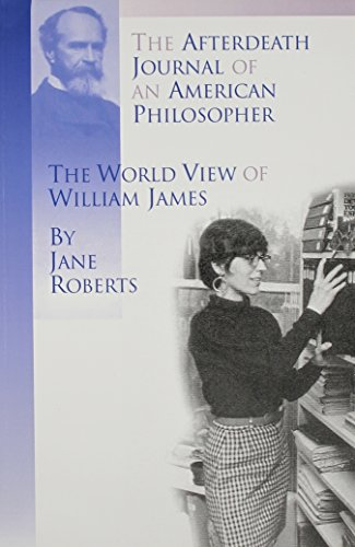 The Afterdeath Journal of an American Philosopher; The View of William - View Journal