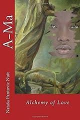 A-Ma: Alchemy of Love Paperback