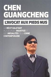 L'avocat aux pieds nus, Chen, Guangcheng