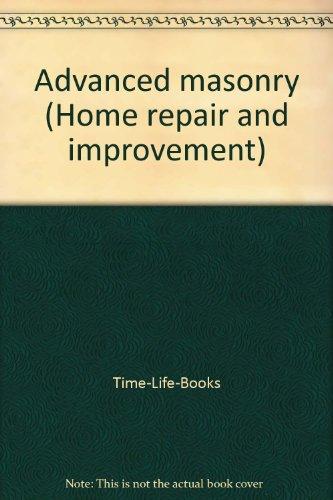 - Advanced masonry (Home repair and improvement)