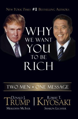 Why We Want You to Be Rich: Two Men - One Message