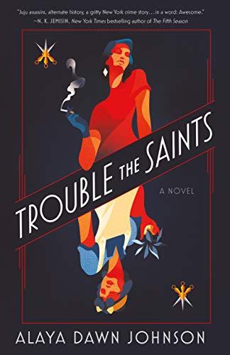 Book Cover: Trouble the Saints: A Novel