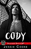 Download CODY: Southside Skulls Motorcycle Club (Southside Skulls MC Romance Book 2) in PDF ePUB Free Online