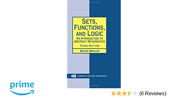 Amazon sets functions and logic an introduction to abstract amazon sets functions and logic an introduction to abstract mathematics third edition chapman hallcrc mathematics series 9781584884491 keith fandeluxe Gallery
