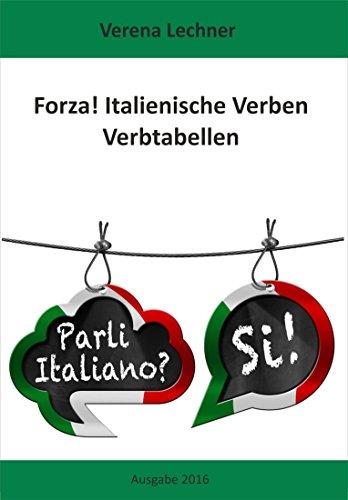 Forza italienische verben verbtabellen german edition kindle italienische verben verbtabellen german edition by lechner verena fandeluxe Image collections